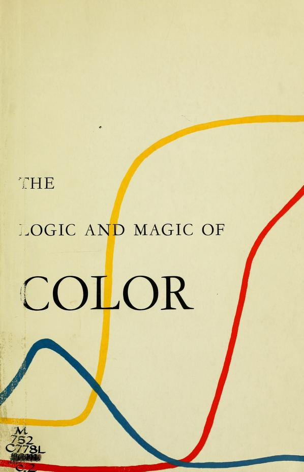 The Logic and Magic of Color
